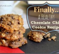Great Recipe for Healthy Chocolate Chip Cookies