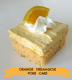 Orange Dreamsicle Poke Cake on MyRecipeMagic.com