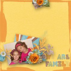 We are family by Le scrap de Yas  http://scrapfromfrance.fr/shop/index.php?main_page=index&manufacturers_id=18&zenid=27fc149e0bd7cbe4dc698f9ab06a1113  http://www.mymemories.com/store/designers/Scrap_de_Yas