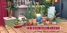 12 BASE GAME PLANTS – by amoebae Recolours of the following plants: • The Authority • Carefree Succulent • Fine Feathered Fern • The Manifest • Mega Fern • Mega Houseplant Pot • Potted Palm • Potted Youch • Snake Plant • Tabletop Potted Plant • Teeny...