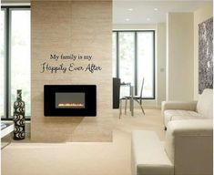 "My Family is My Happily Ever After - Vinyl Wall Art Decal for Home or Living Room - 30"" W x 9"" H on Etsy, $12.00"