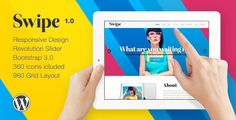 Swipe Responsive One Page Theme by Innwithemes Swipe is a modern one page Wordpress Theme created using Twitter Bootstrap 3.0 which is suitable for all kinds of business. Featu