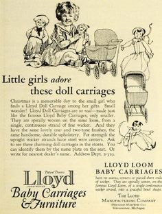Advertising: 1925 Ad Lloyd's Loom Woven Toy Doll Baby Carriages Artist Warren Baumgartner - the Lloyd Manufacturing Company of Menominee, Wisconsin. #Wisconsin #advertising #vintage