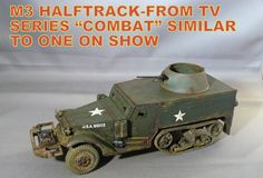 """M3 Halftrack from TV Series """"Combat"""" Similar to one on show (Aug. 6, 2017)"""