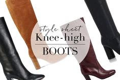 Wardrobe Icons | Issue 132 | Style sheet - Knee High Boots