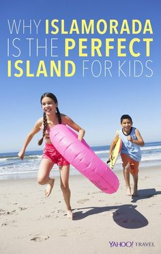 Why Islamorada in the Florida Keys is the perfect beachy vacation spot for families.