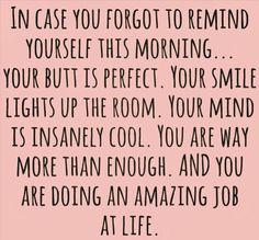 You're doing amazing! Keep it up :)