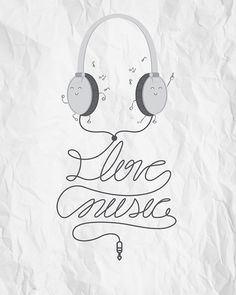 """""""I Love Music"""" and I love the illustration of the earphones dancing :) The Power Of Music, Music Is My Escape, I Love Music, Sound Of Music, Kinds Of Music, Music Is Life, Music Lyrics, Music Quotes, Music Illustration"""