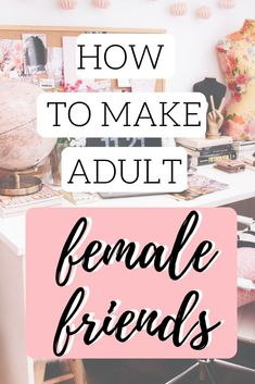 If you're going through a quarter life crisis, then you're probably also struggling with how to make adult female friends - and here's how. Having No Friends, New Friends, Find Friends, Female Friendship, Friendship Quotes, Life Advice, Marriage Advice, Healthy Relationships, Relationship Tips