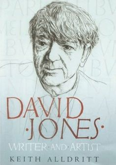 David Jones: Writer and Artist — Pallant Bookshop David Jones Artist, Wyndham Lewis, Wilfred Owen, Saint David's Day, Dante Gabriel Rossetti, British Traditions, Biography Books, William Blake, New Art