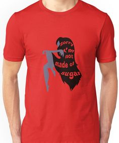 Not Made of Sugar Unisex T-Shirt