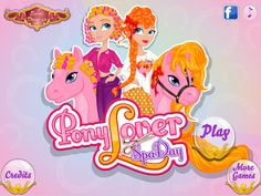 Top Girl Games, Games For Girls, Spa Games, Pony Games, Cute Ponies, Hair Game, Have Some Fun, Our Girl, Spa Day