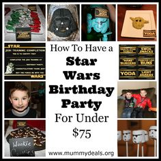 How To Have a Star Wars Birthday Party For Under $75 from @Clair O'Neill @ Mummy Deals with #starwars games, food recipes and printables.