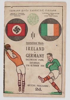 When Ireland thumped the Nazi's 5-2 in Dayler.