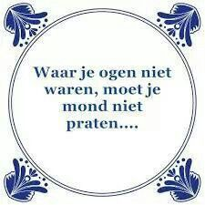 Gezegdes mottos's qoutes Jokes Quotes, Me Quotes, Funny Quotes, Cool Words, Wise Words, Dutch Phrases, Great Quotes, Inspirational Quotes, Motivational