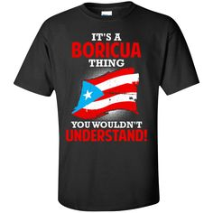 There's some things only Boricuas can understand. That's why we created this shirt! The perfect GIFT for a Puerto Rican Not Sold in Stores! Ships within 3 business days. Estimated delivery within 6-9