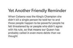 Celaena>>> I'm so glad this fandom has finally learnt the meaning of 'friendly'