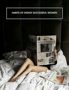 Entrepreneuress | habits of highly successful women — The Decorista