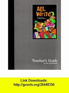 Great Source All Write Teachers Guide Grades 6 - 8 (Write Source 2000 Revision) (9780669459821) Dave Kemper, Ruth Nathan, Patrick Sebranek , ISBN-10: 0669459828  , ISBN-13: 978-0669459821 ,  , tutorials , pdf , ebook , torrent , downloads , rapidshare , filesonic , hotfile , megaupload , fileserve