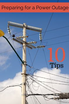 10 Tips for Preparing for a Power Outage #preparedness