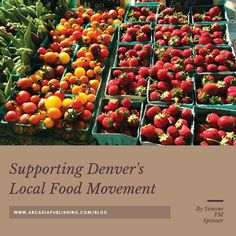 Who knew Denver would grow to be a hub for farmers markets and local eating? | Arcadia Publishing