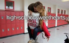 to be high school sweethearts