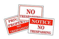 """How to Properly Display No Trespassing Signs. Since many courts consider how effectively a property was labeled """"private'"""" when presented with a trespassing case, it's important for property owners to know how to properly display """"No Trespassing"""" signs. Preventive measures are an effective way to protect your residential or..."""