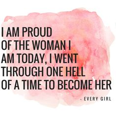 P R O U D For not only what I have gone through, but for what every woman before me has gone through Be proud of your friends, sisters, mothers, nans, S T R A N G E R S - be proud of W O M E N #InternationalWomensDay #IWD2018