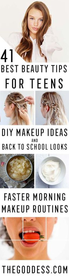 Best Beauty Tips For Teens - The Best Products And DIY Make Up Ideas For Losing Weight And Using Eye Makeup For Looking Cute When You Go Back To School. Makeup Ideas Beauty Tips Every Teen Should Know. Beauty Tips For A Faster Morning Routine And Homemade