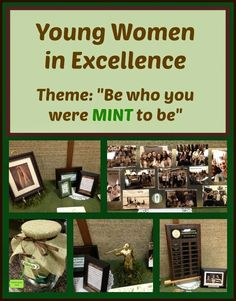 YOUNG WOMEN IN EXCELLENCE THEME: Be Who You Were MINT to Be. The Jolly Rogers' Young Women Blog: YWIE
