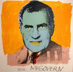 Andy Warhol - Vote McGover FS II.84 | Vote McGovern 84 was created for the George McGovern Presidential campaign in 1972. Rather than portray McGovern in his piece, Warhol decided to represent the opponent in a negative light.