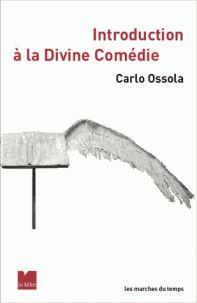 C. Ossola, Introduction à la Divine Comédie (éd. revue et augmentée)