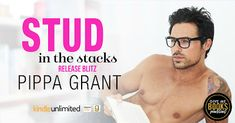 RELEASE BLITZ - Stud in the Stacks by Pippa Grant    Title: Stud in the Stacks  Author: Pippa Grant  Genre: Sexy Romantic Comedy Release Date: January 5 2018  Blurb  When it comes to women I know what they want. And all day long I give it to them. Dark broody and sexy? You got it. Need to laugh? Im your guy. Desperate for something to put you in the mood? Youve come to the right place kitten.  Every morning when my library opens theres a line around the block the ladies flocking to me in…