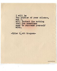 <3 <3 <3 Typewriter Series #699, by Tyler Knott Gregson....(if a boy ever said this to me......well, I would not be responsible for my actions...<3)