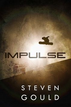 Impulse by Steven Gould. The 3rd book in the Jumper series.