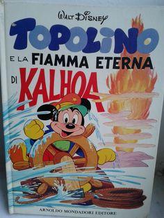 Topolino e la fiamma eterna di Kalhoa Disney