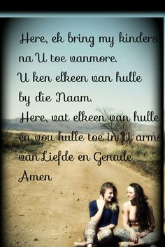 Liewe Heer vou my gesin toe in U liefdevolle arms Heres To You, You And I, Afrikaans Quotes, Families Are Forever, Religious Quotes, Positive Attitude, Sunday School, Daily Inspiration, Good Morning