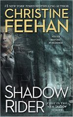 Shadow Rider: The Shadow Series by Christine Feehan On Sale Date: June 2016 Fiction Romance Paranormal Jove 480 pages Christine Feehan, New Shadow, Paranormal Romance Books, Romance Novels, Love Book, Book 1, Saga, Shadow Riders, Reading