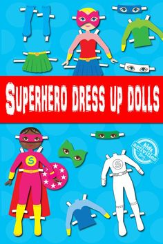 Superhero Dress Up Dolls {Free Kids Printable}. This is a hit in the car!