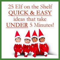 25 Elf on the Shelf QUICK & EASY Ideas that take Under 5 mins! - Over the Big Moon