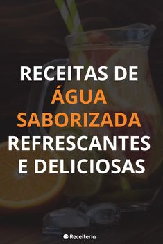 12 receitas de água saborizada refrescantes e deliciosas Summer Recipes, Carne, Healthy Life, Good Food, Food And Drink, Supreme, Drinks, Flavored Water Recipes, Water Recipes