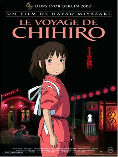 Le Voyage de Chihiro - Hayao Miyazaki
