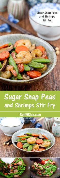 Tender crisp Sugar Snap Peas and Shrimps Stir Fry in less than 30 minutes. Great for busy weeknights and perfect with a bowl of steamed rice. | Food to gladden the heart at RotiNRice.com