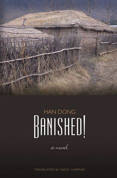 "<strong><a href=""http://amzn.to/1NHZC4W"">Banished!</a></strong><br>by Han Dong<br><br><i>""It is 1969 and China is in the thro"