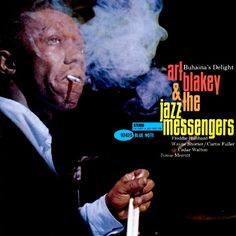 ART BLAKEY & THE JAZZ MESSENGERS - title Buhaina's Delight / year 1962 / label Blue Note