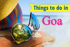 A complete Guide with 89 Things to do in Goa. This blog will leave you amazed with some handpicked Beaches and lot of options to choose for your trip to Goa.