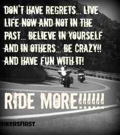 Have fun, find others to ride with today http://www.bikersfirst.com