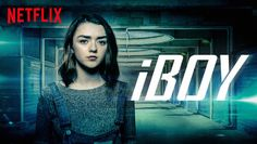 "Check out ""iBOY"" on Netflix"