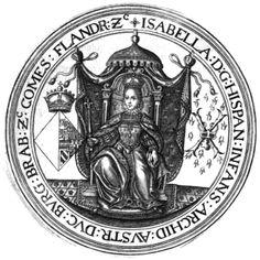 Seal on throne of Isabella Clara Eugenia (1566-1633), Infanta of Spain and Portugal. Sigilla Comitum Flandriae, Olivarius Vredius.