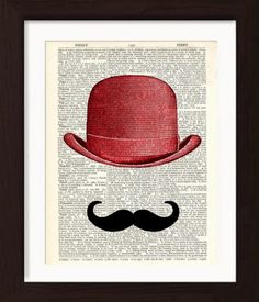 Moustache and Red Bowler Hat on repurposed Vintage Dictionary Page mixed media digital home and livi Upcycled Vintage, Etsy Vintage, Repurposed, Irish Art, Free Prints, Antique Books, Moustache, Vintage Prints, Moustaches